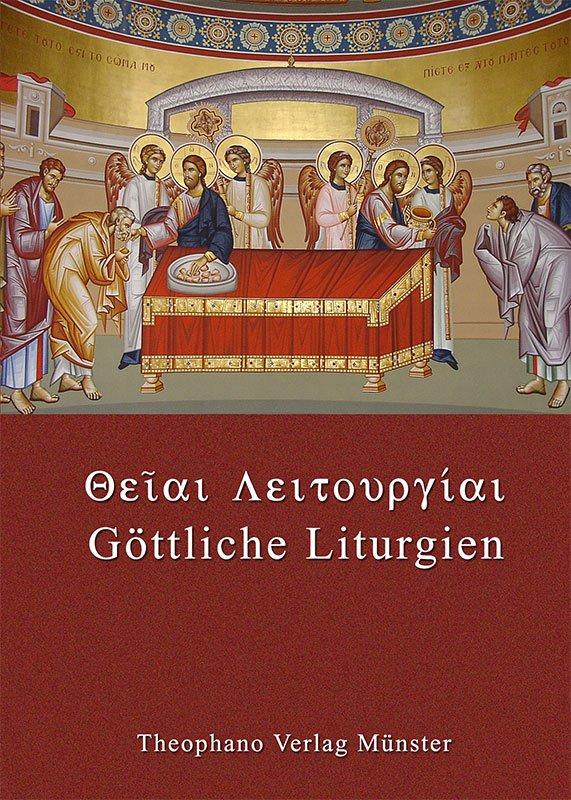 Θειαι Λειτονγιαι - Göttliche Liturgien