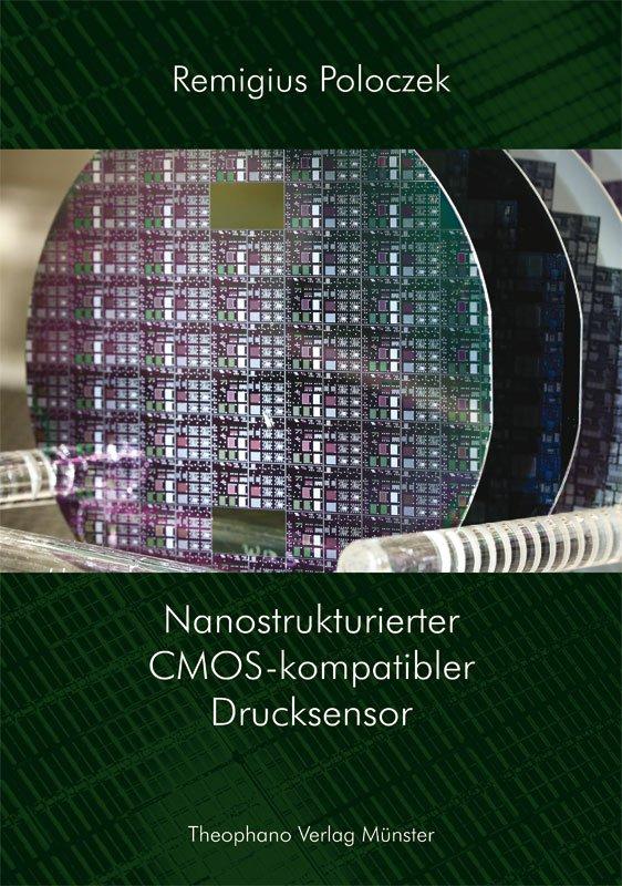 Remigius Poloczek - Nanostrukturierter CMOS-kompatibler Drucksensor