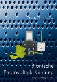 Evelyn Drabiniok - Bionische Photovoltaik-Kühlung