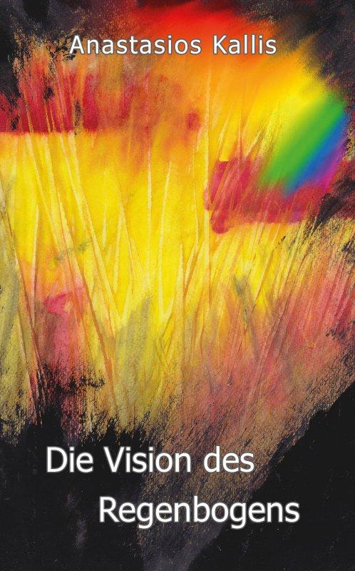 Anastasios Kallis, Die Vision des Regenbogens